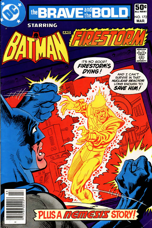 Brave and the Bold #172 with Batman and Firestorm by Gerry Conway, Carmine Infantino and Jim Aparo