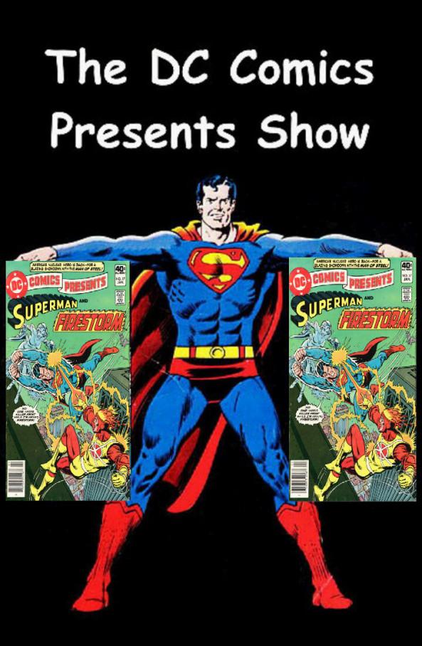 The DC Comics Presents Show
