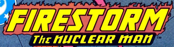 The Fury of Firestorm vol 2 logo - John Ostrander and Joe Brozowski