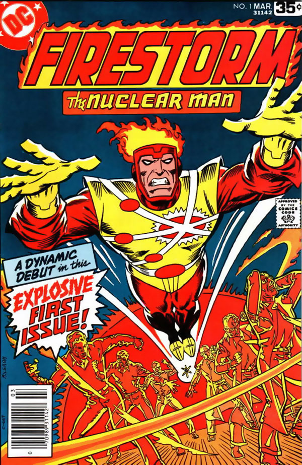 Firestorm The Nuclear Man #1 by Gerry Conway and Al Milgrom