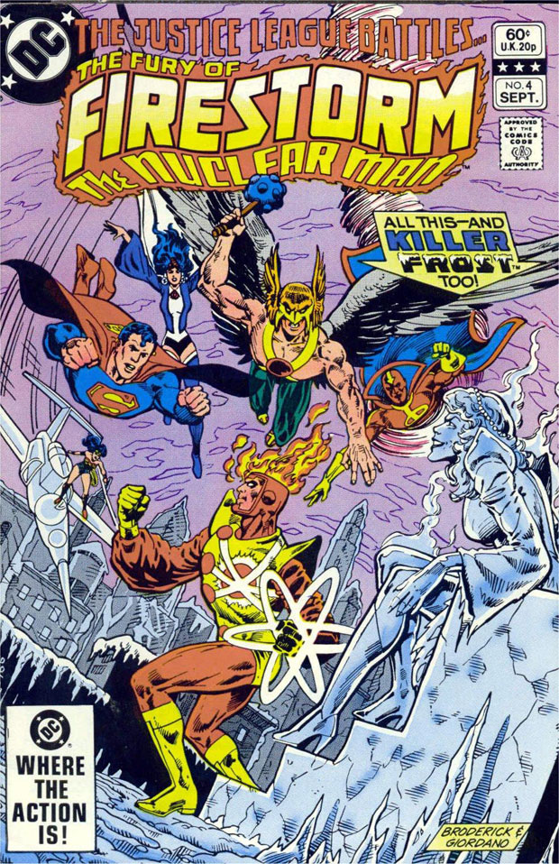 Fury of Firestorm The Nuclear Man #4 by Pat Broderick and Dick Giordano featuring the Justice League of America and Killer Frost