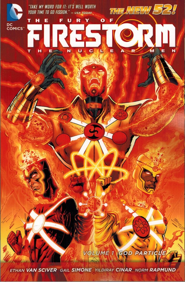 Fury of Firestorm: The Nuclear Men God Particle trade paperback