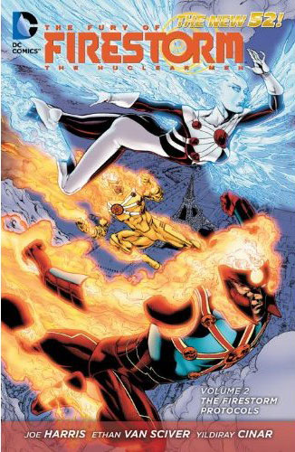 Fury of Firestorm The Nuclear Men: Firestorm Protocols TPB cover by Ethan Van Sciver