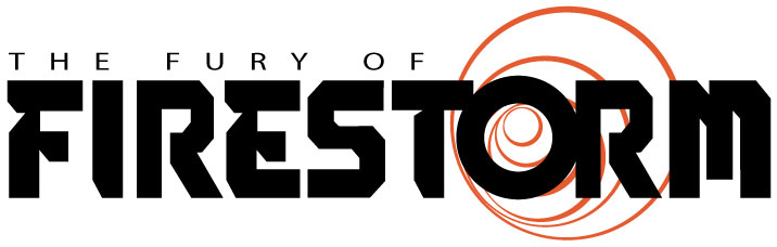 The Fury of Firestorm logo - Ethan Van Sciver, Gail Simone, Yildiray Cinar