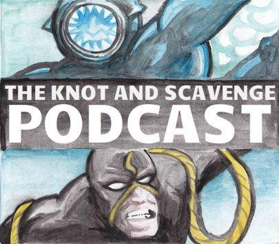 The Knot and Scavenge Podcast by Andrew Kapellusch