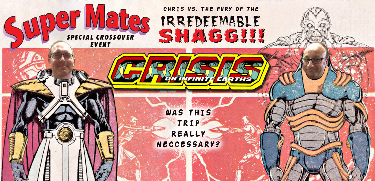 Super Mates Podcast featuring Shag discussing Crisis on Infinite Earths
