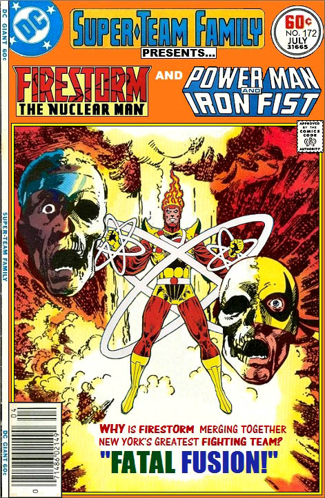 Superteam Family featuring Firestorm Power Man and Iron Fist