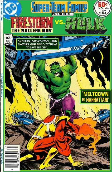 Super Team Family Presents Firestorm vs the Hulk