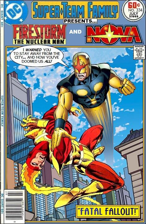 Super-Team Family Presents Firestorm the Nuclear Man and Nova