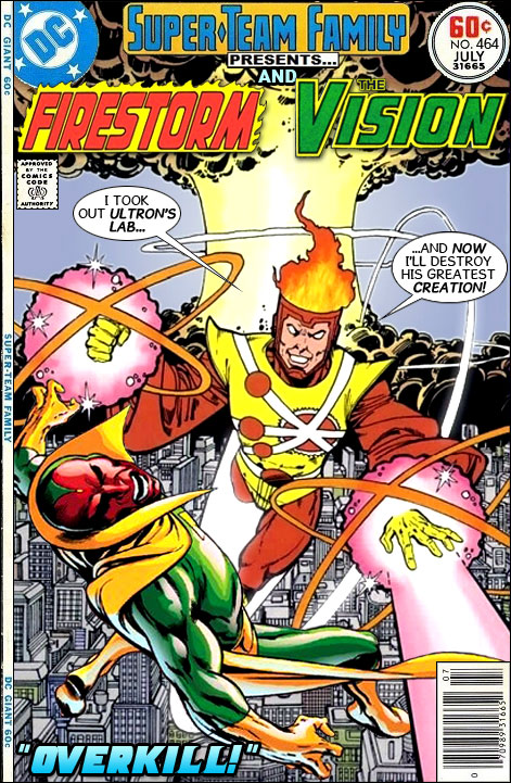 Super-Team Family Presents Firestorm and The Vision