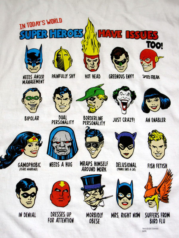 Super Heroes Have Issues Too T-shirt